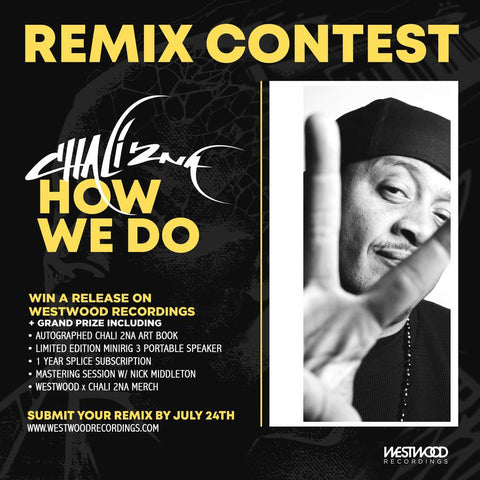 "Chali 2na ""How We Do"" Remix Contest (Deadline Extended)"