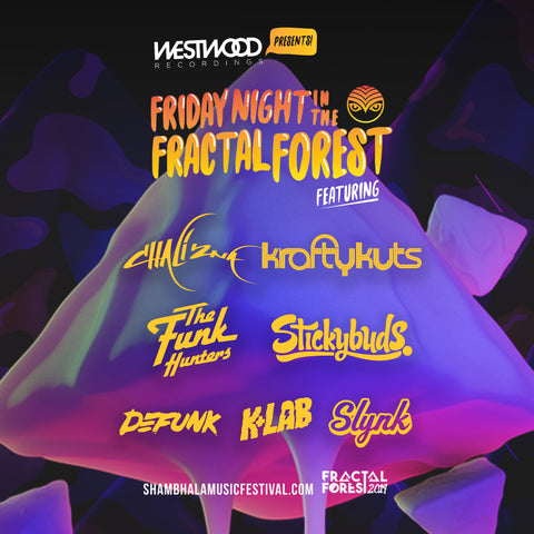 Westwood presents: Friday Night In The Fractal Forest