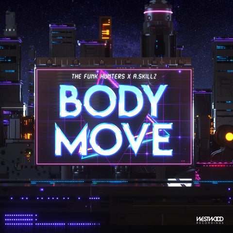 The Funk Hunters & A.Skillz - Body Move