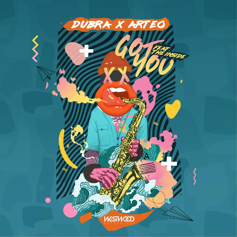 Dubra x Arteo - Got You feat. The Inside