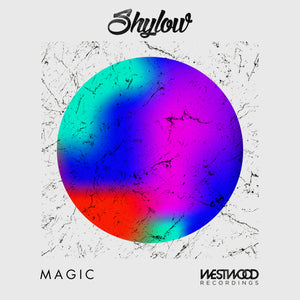 Shylow - Magic EP