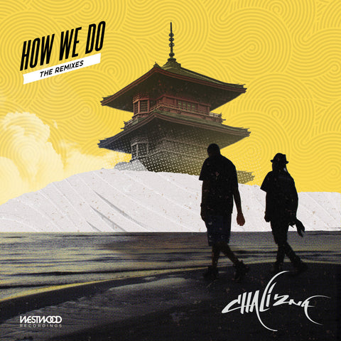 Chali 2na - How We Do (Remixes)