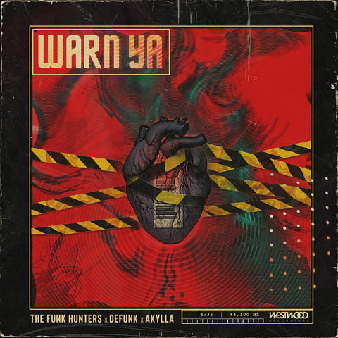 The Funk Hunters x Defunk x Akylla - Warn Ya