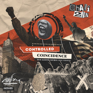 Chali 2na - Controlled Coincidence (2020 Version)