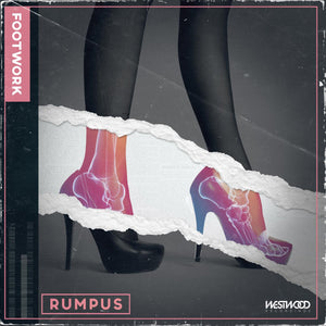 RUMPUS - Footwork