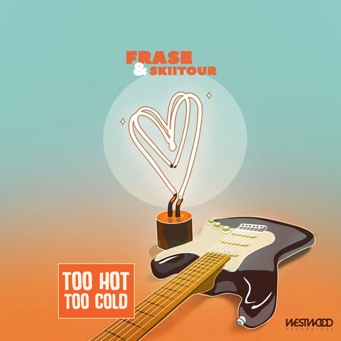 Frase x SkiiTour - Too Hot, Too Cold