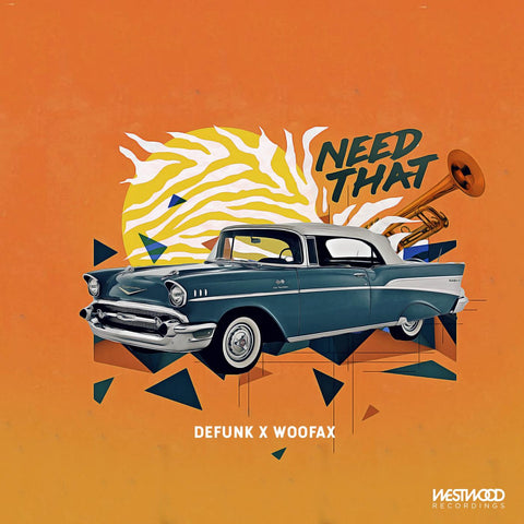 Defunk & Woofax - Need That