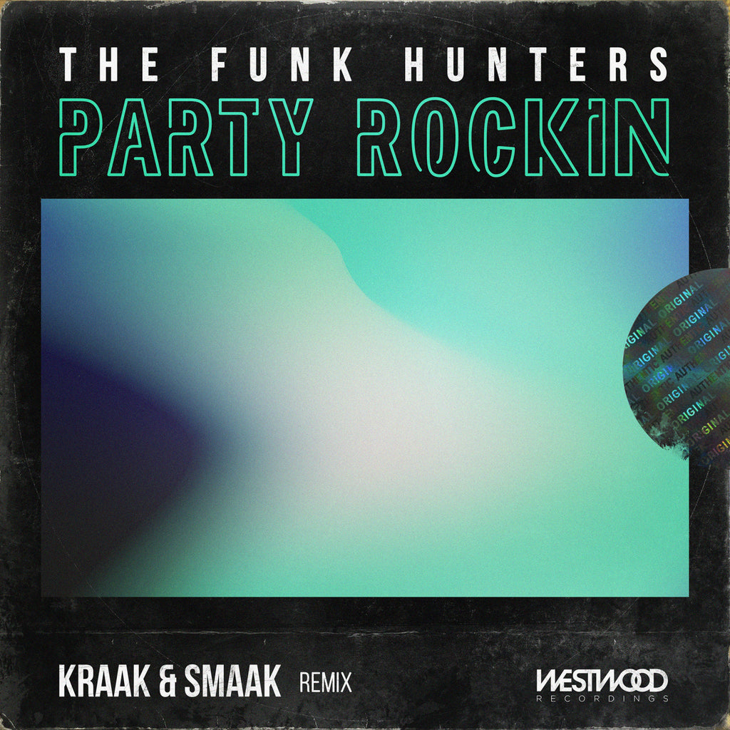 The Funk Hunters - Party Rockin (Kraak & Smaak Remix)