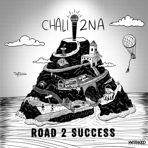 Chali 2na - Road 2 Success