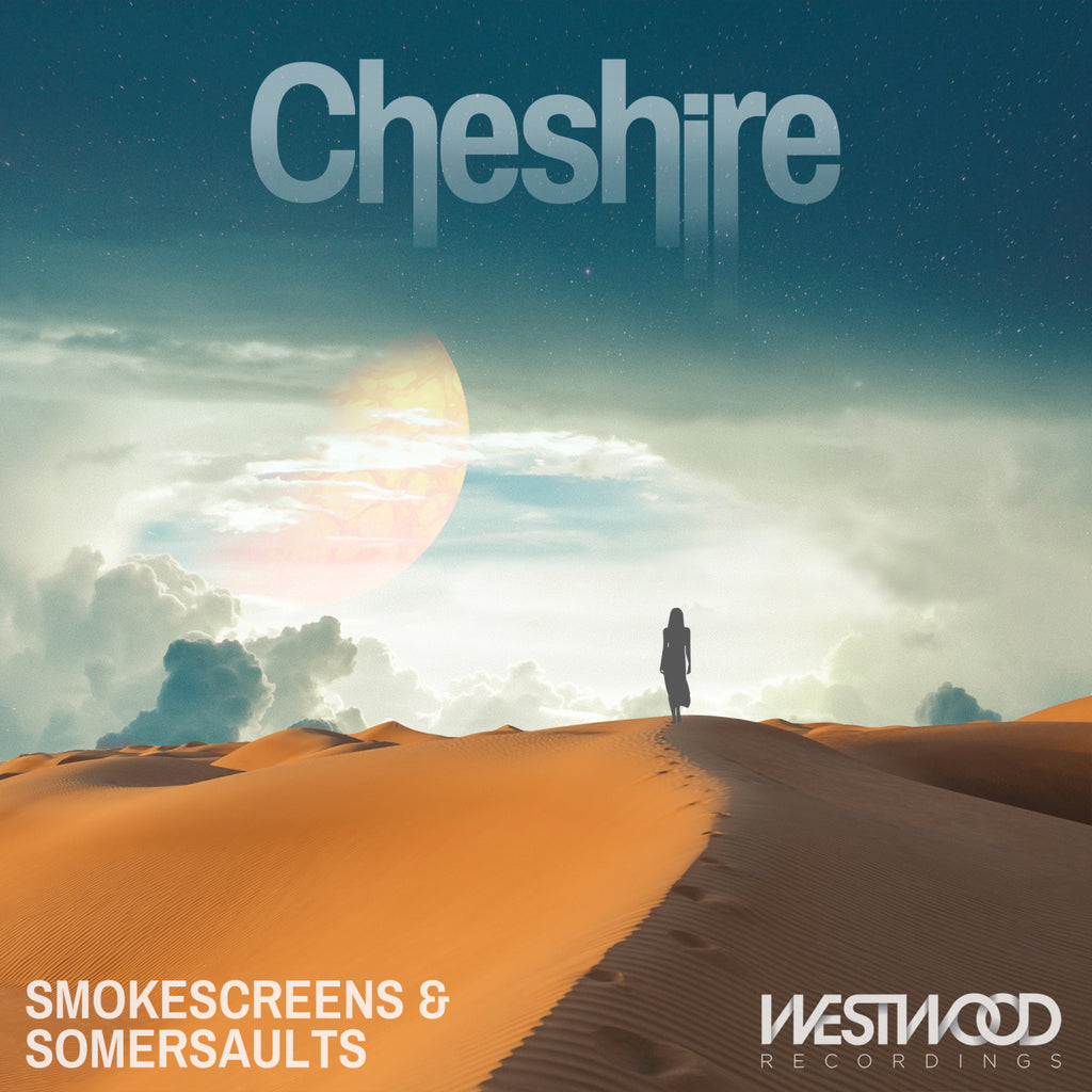 Cheshire - Smokescreens & Somersaults