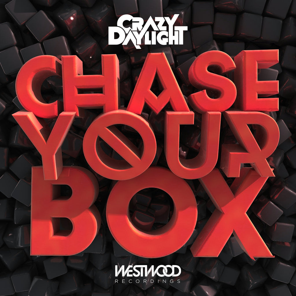 Crazy Daylight - Chase Your Box EP