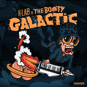 K+Lab - The Booty Galactic