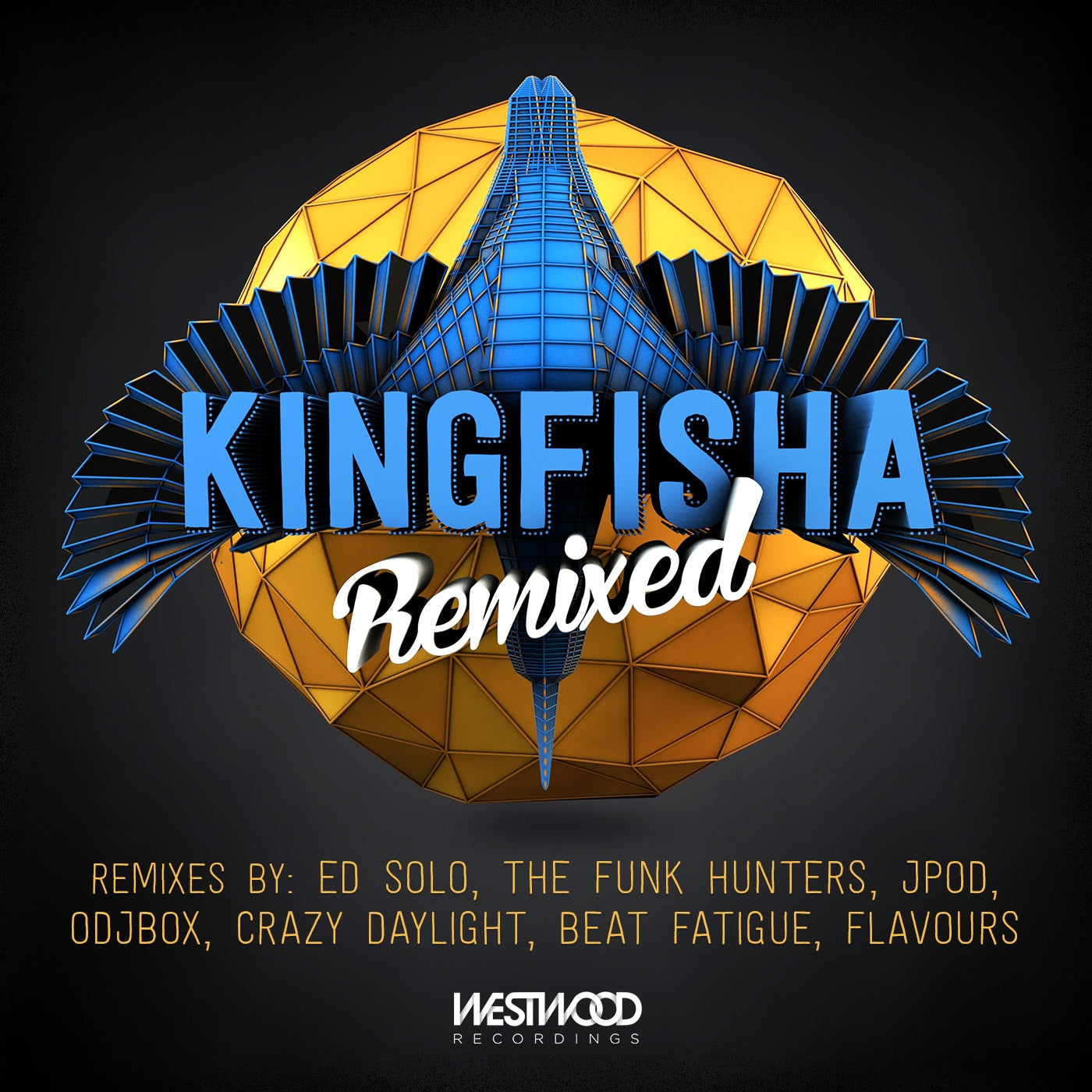 Kingfisha - Kingfisha Remixed