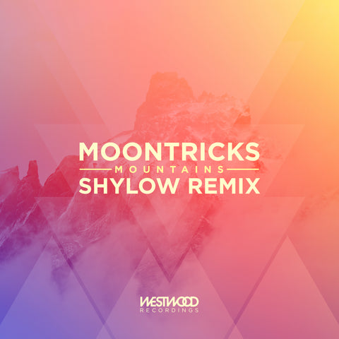 Moontricks - Mountains (Shylow Remix)
