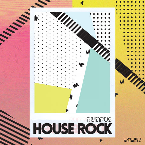 RUMPUS - House Rock EP