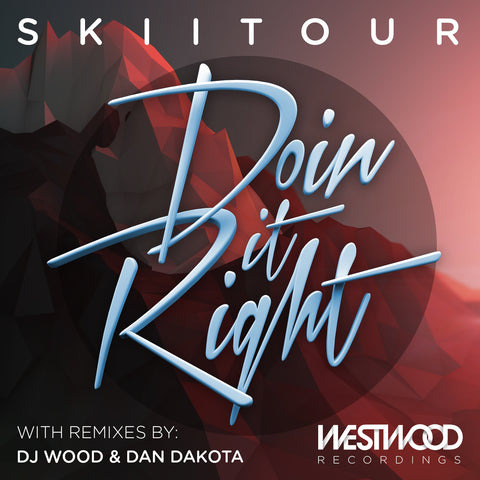 SkiiTour - Doin It Right EP