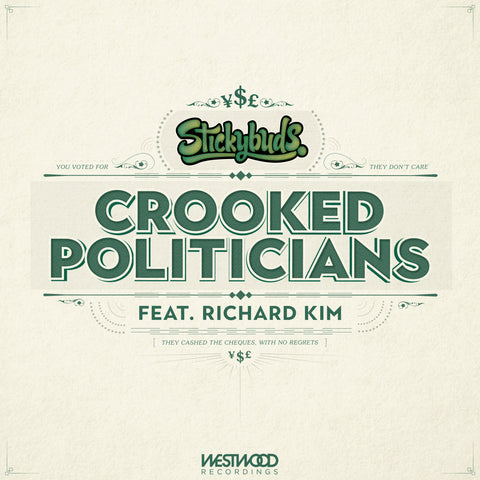 Stickybuds - Crooked Politicians