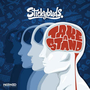 Stickybuds - Take A Stand