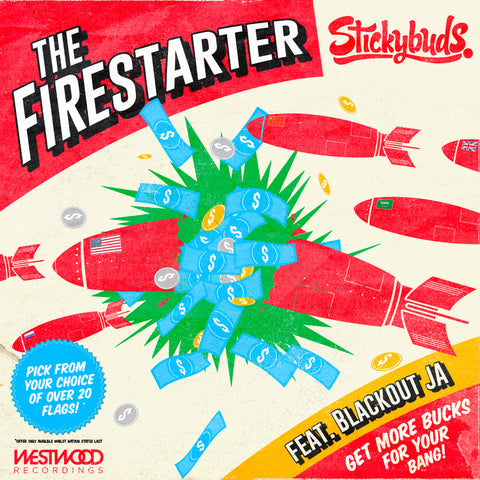 Stickybuds - The Firestarter