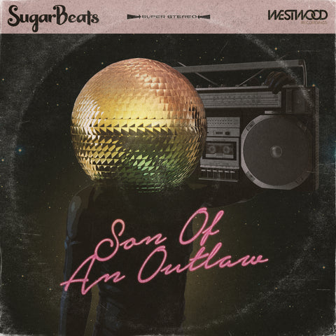 SugarBeats - Son Of An Outlaw feat. Calysta Cheyenne