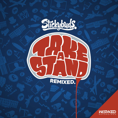 Stickybuds - Take A Stand (Remixes)
