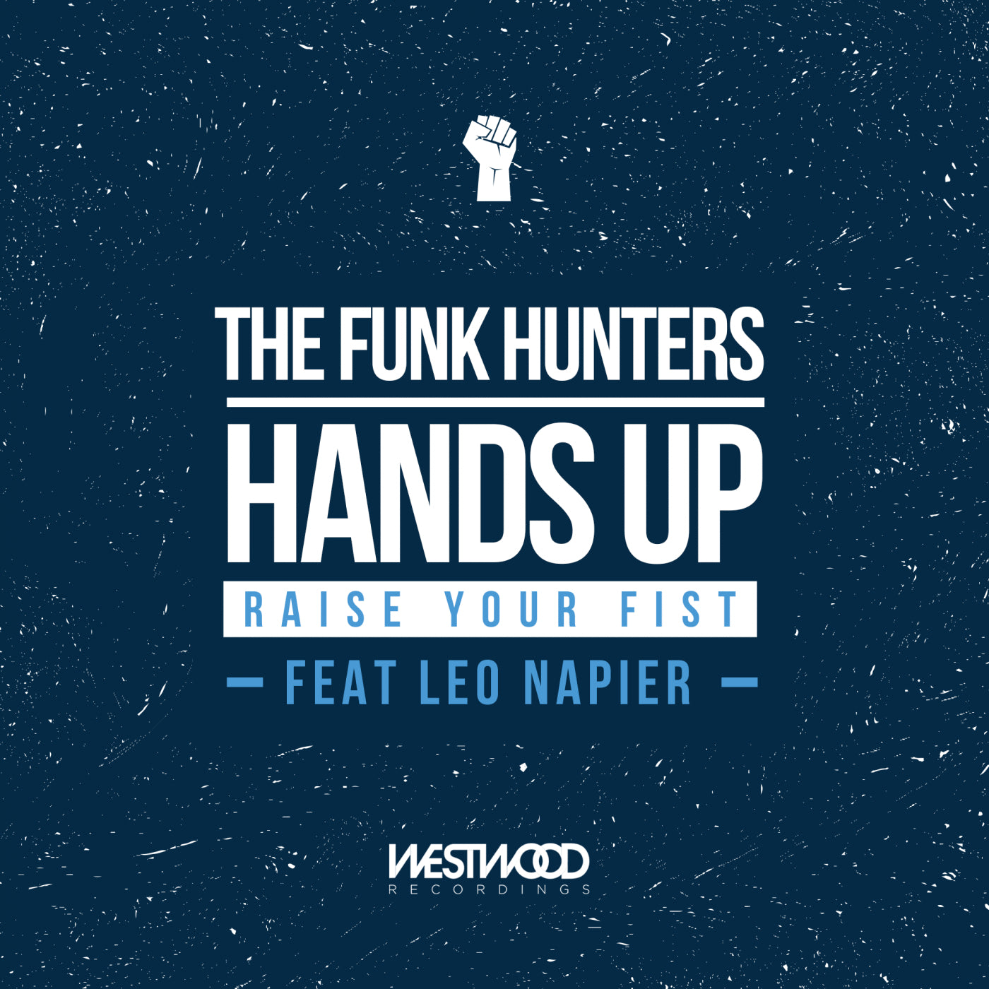 The Funk Hunters - Hands Up (Raise Your Fist)