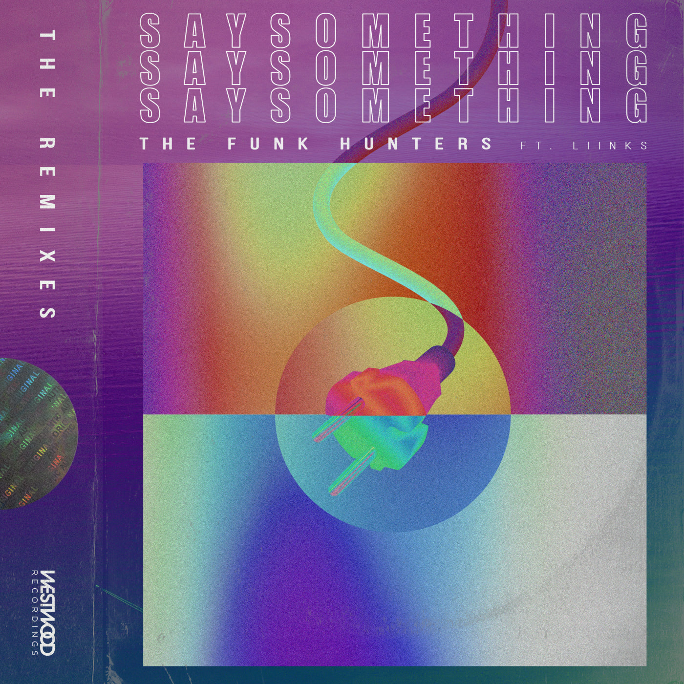 The Funk Hunters - Say Something feat. LIINKS (The Remixes)