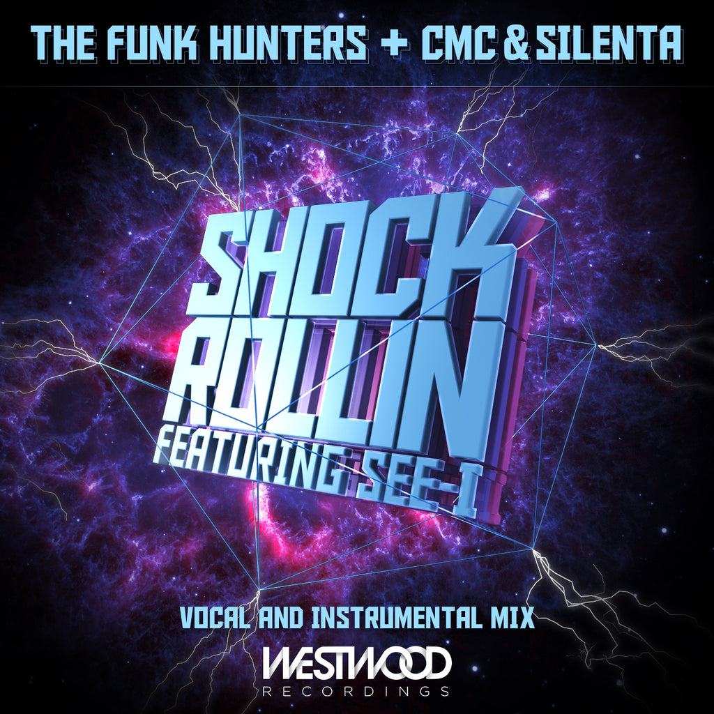 The Funk Hunters, CMC & Silenta - Shock Rollin feat. See-I