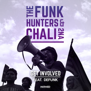 The Funk Hunters and Chali 2na - Get Involved feat. Defunk