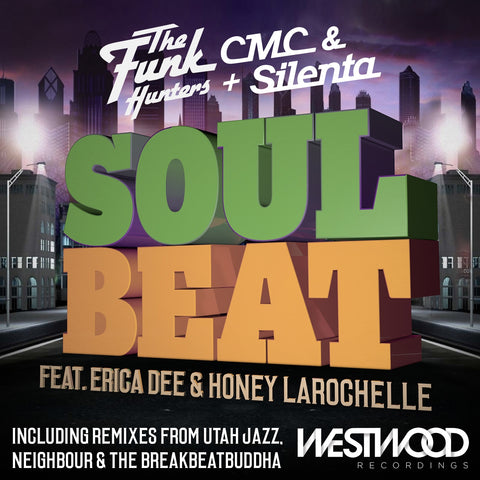 The Funk Hunters with CMC & Silenta - Soul Beat EP