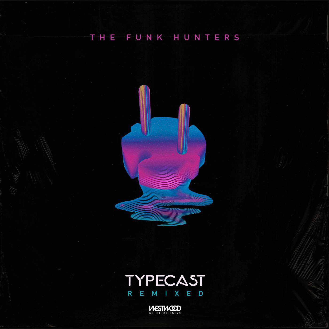 The Funk Hunters - Typecast (Remixes)