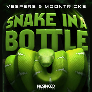 Vespers, Moontricks - Snake In A Bottle