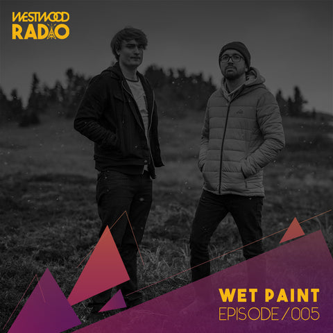 Westwood Radio 005 - Wet Paint