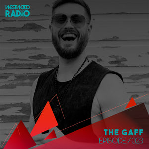 Westwood Radio 023 - The Gaff