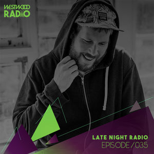 Westwood Radio 035 - Late Night Radio