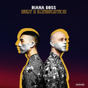 Diana Boss - Hurt 2 Satisfaction EP
