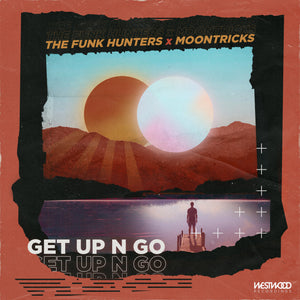 The Funk Hunters x Moontricks - Get Up N Go