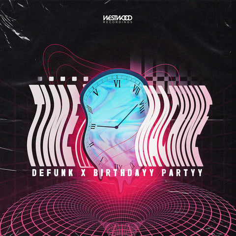 Defunk x Birthdayy Partyy - Time Machine