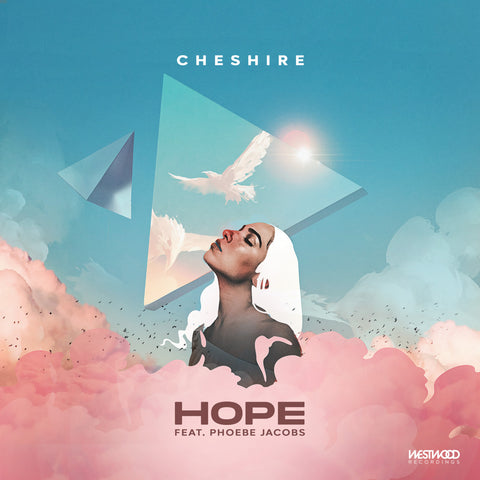 Cheshire - Hope feat. Phoebe Jacobs