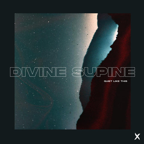 Divine Supine - Quiet Like This
