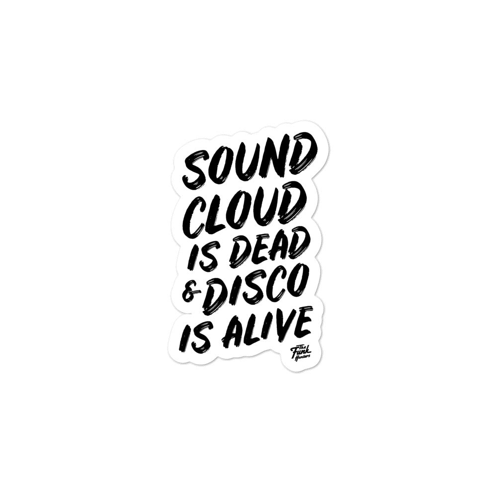 SoundCloud Is Dead & Disco Is Alive Stickers