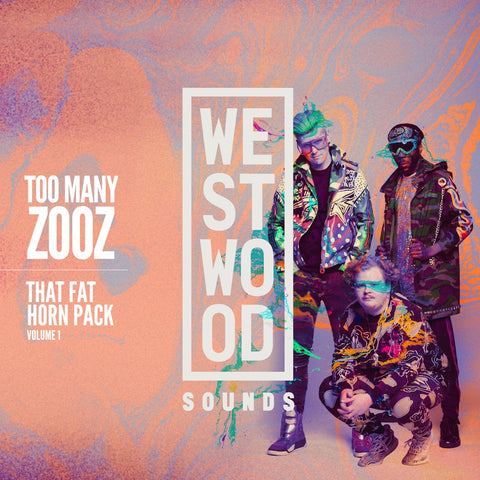Too Many Zooz - That Fat Horn Pack Vol. 1