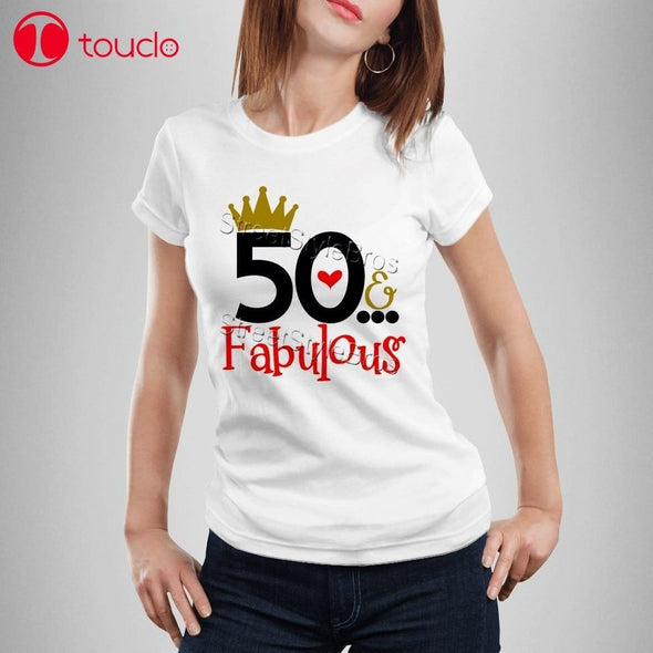 2019 Women T-Shirt 50 Fabulous Ladies 50Th Birthday T-Shirt 50 Years Friend Mum Mother Present Cute T-Shirt Hoodies - Viva Shirt