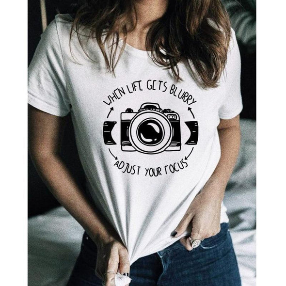 When Life Gets Blurry, Adjust Your Focus T-Shirt Photographer Gift Idea Camera T-Shirt Funny Humor White Tumblr Shirt Clothing - Viva Shirt