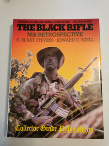 The black rifle M16 (Used book)