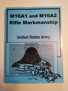 M16A1 & M16A2 Rifle marksmanship US Army (Used)