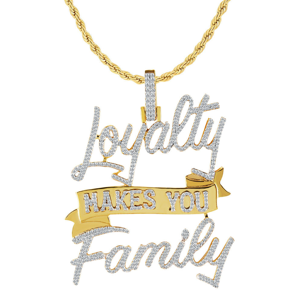 Loyalty Makes You Family Diamond Pendant