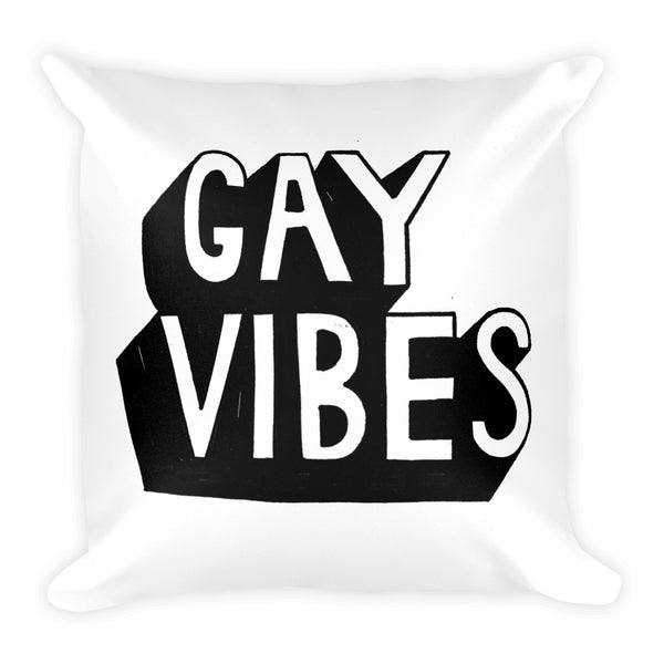 Gay Vibes - Pillow