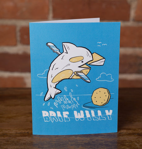 Brie Willy Greeting Card - (Blank Inside) - punpantry
