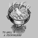 To Grill A Mockingbird Magnet - punpantry